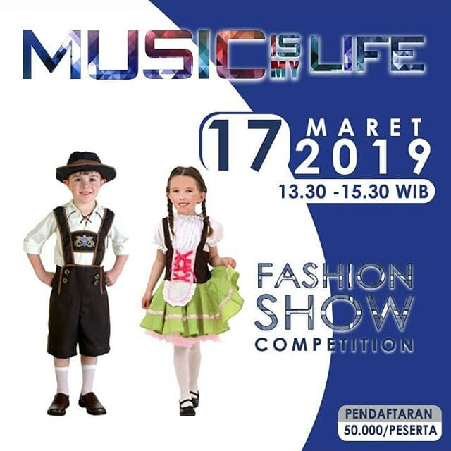 Music is my life (Lomba Fashion Show Anak)